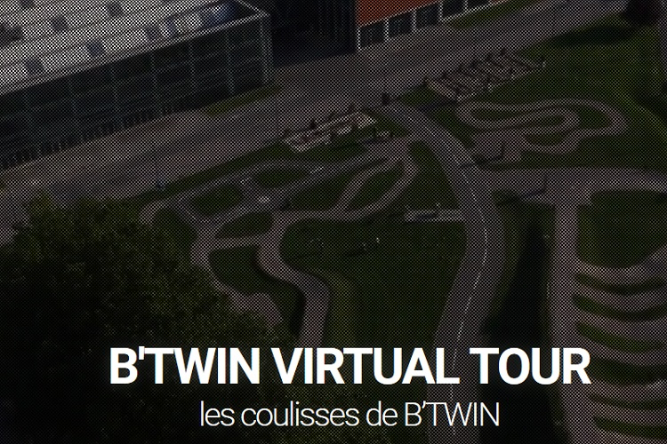 Btwin Virtual Tour